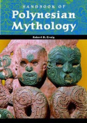 Handbook of Polynesian Mythology