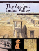 The Ancient Indus Valley