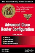 CCNP Advanced Cisco Configuration Exam Cram