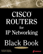 Cisco Routers for IP Networking Black Book