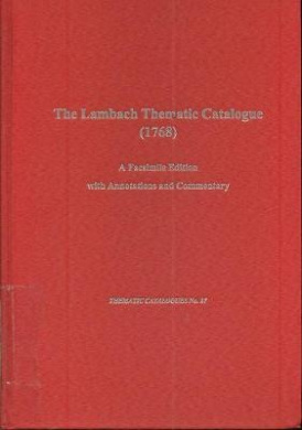 The Lambach Thematic Catalog (1768): A Facsimile Edition with Annotations and Commentary (Thematic Catalog)