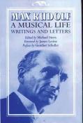 Max Rudolf, A Musical Life