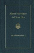 Albert Schweitzer As I Knew Him