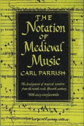 Notation of Medieval Music