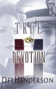 True Devotion (Uncommon Heroes