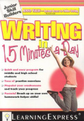 Writing in 15 Minutes a Day [With Free Online Practice Exercises Access Code]