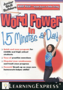 Word Power in 15 Minutes a Day [With CD (Audio)]