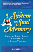 The System for Soul Memory