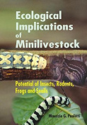 Ecological Implications of Minilivestock