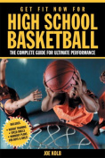Get Fit Now for High School Basketball