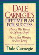 Dale Carnegies Lifetime Plan for Success