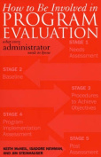 How to Be Involved in Program Evaluation