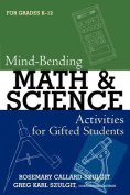 Mind-Bending Math and Science Activities for Gifted Students