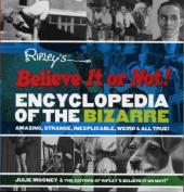 Ripley's Believe It or Not! Encyclopedia of the Bizarre