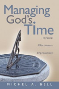 Managing God's Time