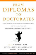 From Diplomas to Doctorates