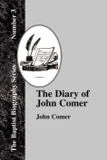 The Diary Of John Comer