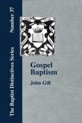 Gospel Baptism.