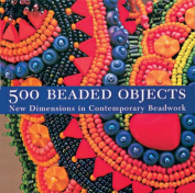 500 Beaded Objects