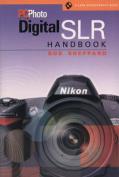 """PCPhoto"" Digital SLR Handbook"