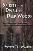 Spirits That Dwell in Deep Woods
