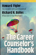 The Career Counselor's Handbook