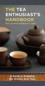 The Tea Enthusiast's Handbook