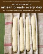 Peter Reinhart's Artisan Breads Fast