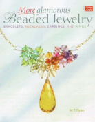 More Glamorous Beaded Jewelry