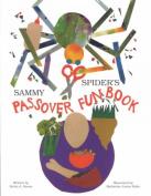 Sammy Spider's Passover Fun Book