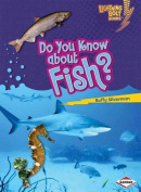 Do You Know about Fish?