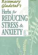 Herbs for Reducing Stress and Anxiety