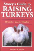 Storey's Guide to Raising Turkeys