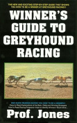 Winners Guide to Greyhound Racing