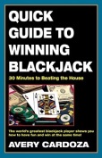 Quick Guide to Winning Blackjack, 2nd Edition