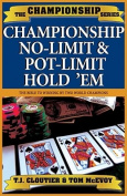 Championship No-limit and Pot Limit Hold'em
