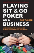 Playing Sit-&-Go Poker as a Business