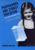 Propaganda and Zionist Education