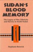 Sudan's Blood Memory