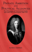 Private Ambition and Political Alliances in Louis XIV's Government