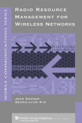 Radio Resource Management for Wireless Networks