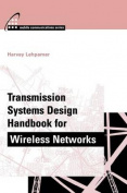 Transmission Systems Design Handbook for Wireless Applications