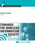 Towards the Wireless Information Society, Volume 1