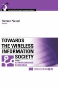 Towards the Wireless Information Society
