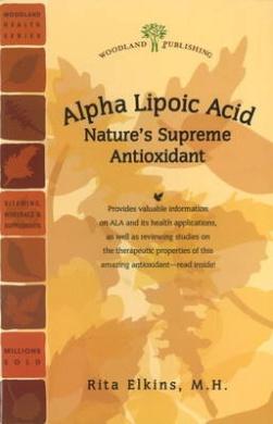 Alpha Lipoic Acid: Nature's Supreme Antioxidant