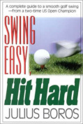 Swing Easy, Hit Hard