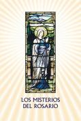 Los Misterios del Rosario [Spanish]
