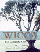 D.J. Conway's Complete Guide to Wicca