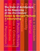 The State of Architecture at the Beginning of the 21st Century