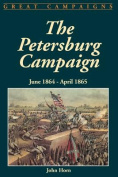 The Petersburg Campaign